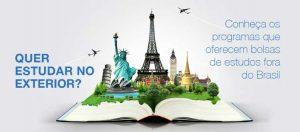 Quer estudar no exterior? Conheça os programas que oferecem bolsas de estudos fora do Brasil